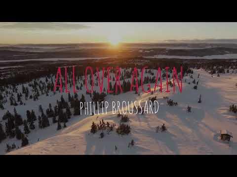 All Over Again - Phillip Broussard