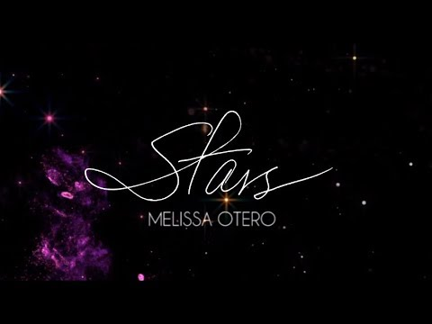 Melissa Otero - Stars (Lyrics Video)
