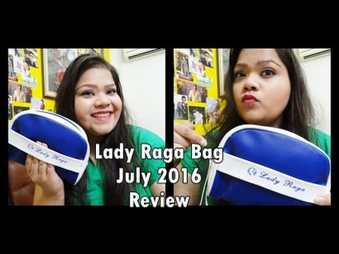 Lady Raga Bag July 2016 Review   Kanika Sharma  