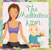 The Meditative Mom