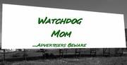 Watchdog Mom
