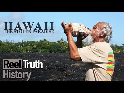 Hawaii: The Stolen Paradise (Hawaii Documentary) | History Documentary | Reel Truth History