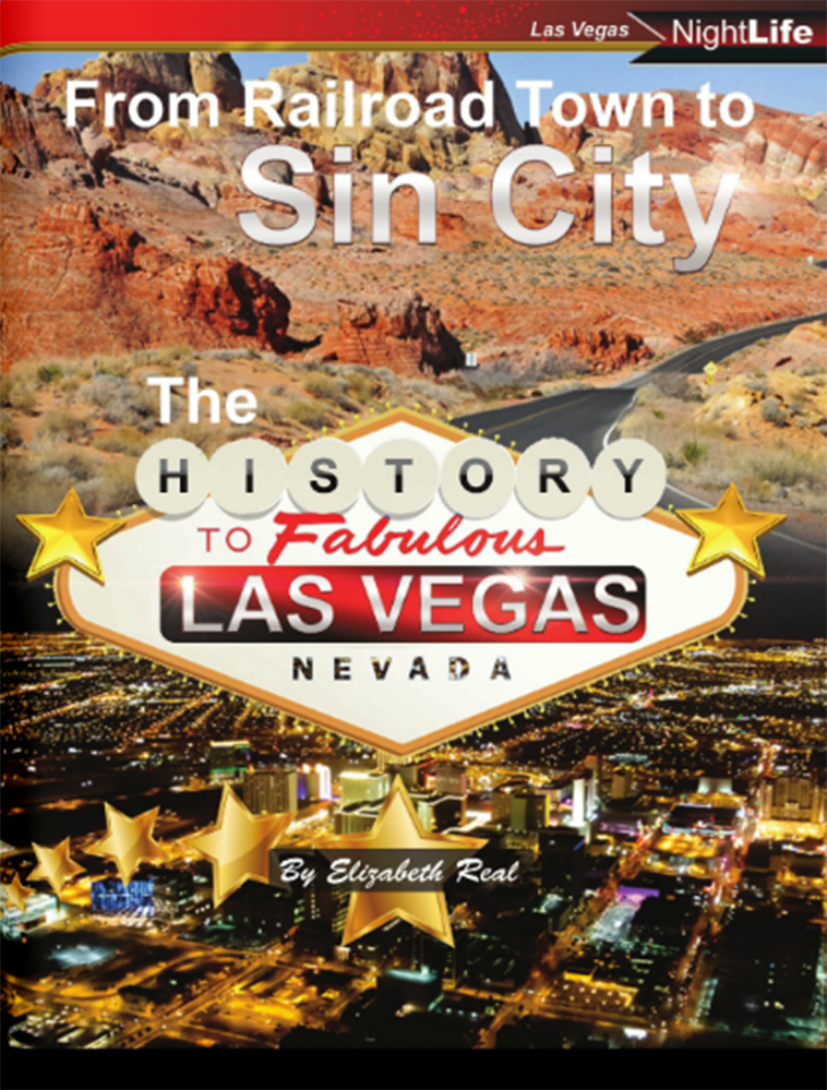 The History of (Sin City) Las Vegas