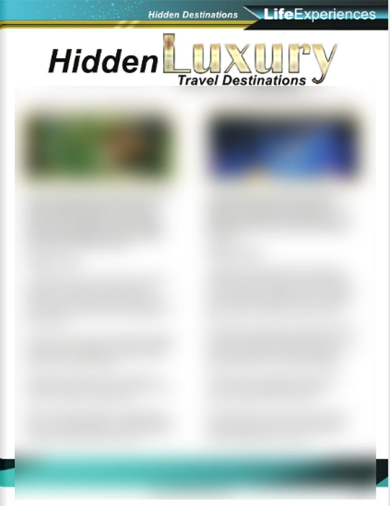 Hidden Luxury Travel Destinations