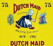 Dutch Maid  bcb