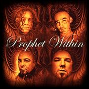 PROPHET WITHIN