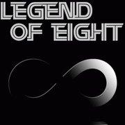 Legend of Eight