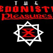 The Hedonistic Pleasures