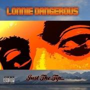 Lonnie Dangerous