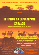 "Stage ""initiation au chamanisme sauvage"""