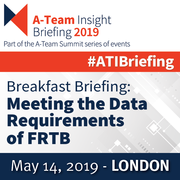 Breakfast Briefing: Meeting the Data Requirements of FRTB