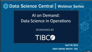 DSC Webinar Series: AI on Demand: Data Science in Operations