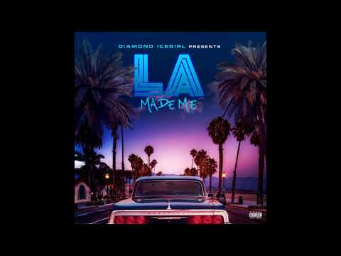 LA MADE ME -DIAMOND ICEGIRL- FT IMADONUMBERS X SWENDAL X COMPTON MENACE X THACHILLCMW