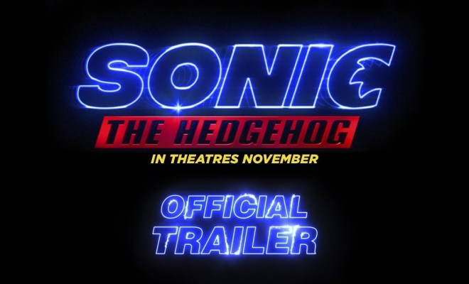 Sonic The Hedgehog Official Trailer