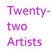 Group Exhibition *Twenty-two Artists*