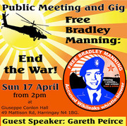 Free Bradley Manning: End The War! Public Meeting And Gig