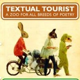 TEXTUAL TOURIST: A zoo for all breeds of poetry