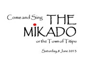 Auditions for Come and Sing The Mikado