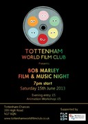 Tottenham World Film Club no.5: Bob Marley Film and Music Night