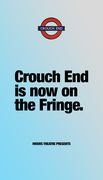 Camden Fringe comes to Crouch End