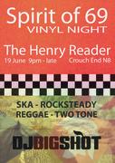 Spirit of 69 - DJ Bigshot - ALL VINYL SKA - ROCKSTEADY - REGGAE - TWO TONE