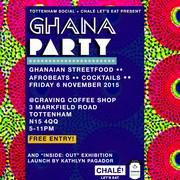 Tottenham Social : Ghana Street Food w Chale-Lets-Eat + Inside:Out Exhibition Launch