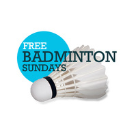 Free Badminton Sessions (Sundays for 10 weeks)