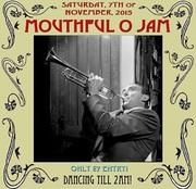 Mouthful O' Jam - Vintage Jazz and Dancing