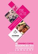 Tottenham Social January Residency w Pink Cactus - Thurs & Fri Nites