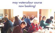 May Watercolour Course Now Booking