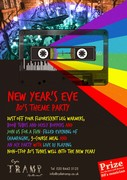 NEW YEAR'S EVE 80'S PARTY AT CAFE TRAMP WITH BLASTS FROM THE PAST!