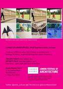 Last chance to catch: I Dance in Urban Spaces - Private View - Artist's Talk - part of London Festival of Architecture