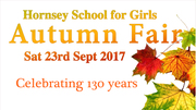 Hornsey School for Girls 130th Anniversary Autumn Fair