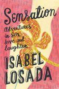 SENSATION! Isabel Losada talks about sex