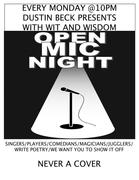 Dustin Beck Hosts OPEN MIC  Plus A Special Prize