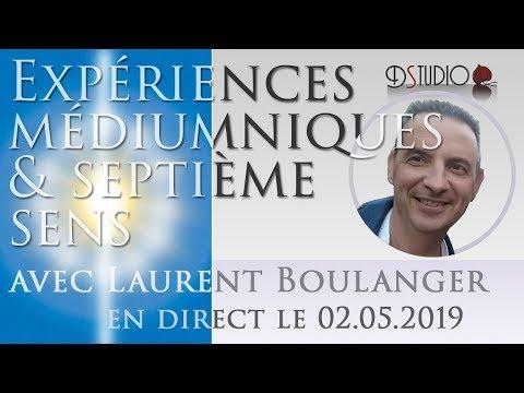 Expériences médiumniques et septième sens par Laurent Boulanger