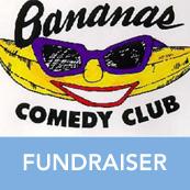 Banana's Comedy Club to help End Duchenne!