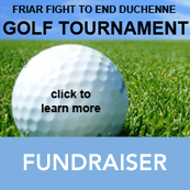 Friar Fight to End Duchenne Golf Tournament