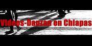 """CONVOCATORIA """"Videos-Danzan en Chiapas"""""""