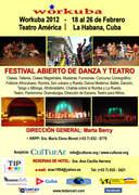 18th Workuba 2012, Havana, Cuba (Open Dance and Theatre Festival)