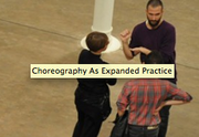 Conference: Choreography As Expanded Practice, Barcelona