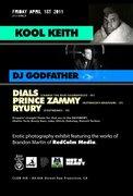 KOOL KEITH & DJ GODFATHER/ DIALS/ PRINCE ZAMMY/ RYURY