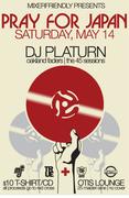 Pray For Japan Fundrasier feat. Dj Platurn