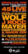 45 Live w/ Peanut Butter Wolf, J Rocc, Mayer Hawthorne & Guests