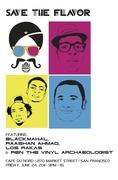 Save the Flavor feat. Black Mahal, Raashan Ahmad & Los Rakas