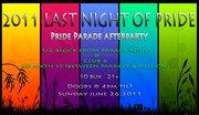 ~~2011 Last Night of Pride Party~~