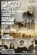 Equipto's Birthday Bash w/ Souls of Mischief, J. Diggs, Berner and More!