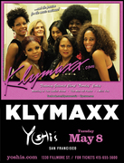 KLYMAXX (WIN TICKETS)