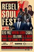 REBEL SOUL FEST ft. DEAD PREZ, MARTIN LUTHER, CASUAL, MARA HRUBY...