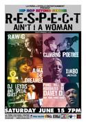 R-E-S-P-E-C-T: ft. Raw-G, Climbing Poetree, Ximbo, Aima The Dreamer, DJ Leydis & Davey D!!